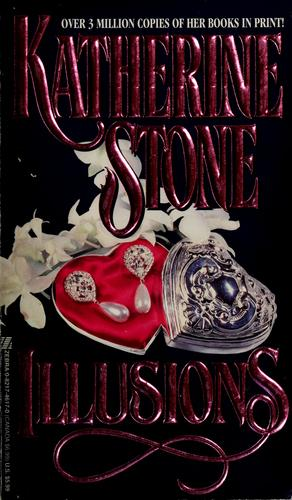 Illusions by Katherine M. Stone