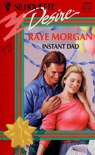 Instant dad by Raye Morgan