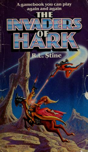 The invaders of Hark by R. L. Stine