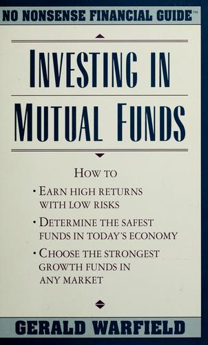 Investing in Mutual Funds (No Nonsense Financial Guides) by Gerald Warfield
