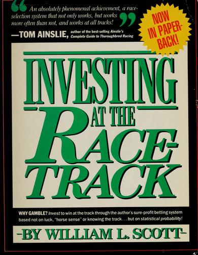 Investing at the racetrack by Joseph E. Finley