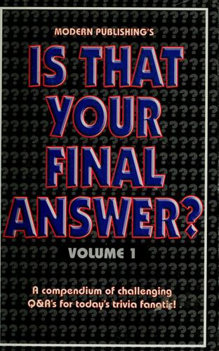 Is that your final answer ? by