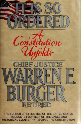 It is so ordered by Burger, Warren E.