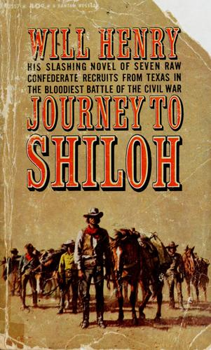 Journey to Shiloh by Will Henry