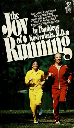 The joy of running by Thaddeus Kostrubala