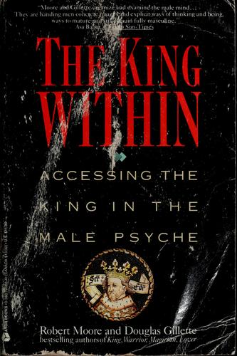 The king within by Moore, Robert L.