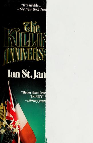 The killing anniversary by Ian St. James