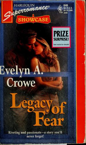 Legacy of fear by Evelyn A. Crowe