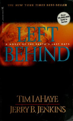 Left behind by Tim F. LaHaye
