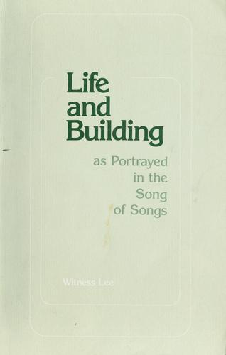 Life and building by Witness Lee
