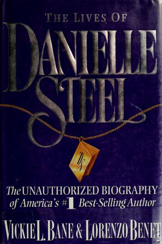 The lives of Danielle Steel by Vickie L. Bane