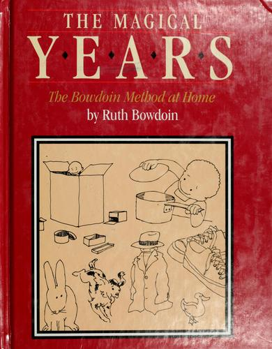 The magical years by Ruth S. Bowdoin