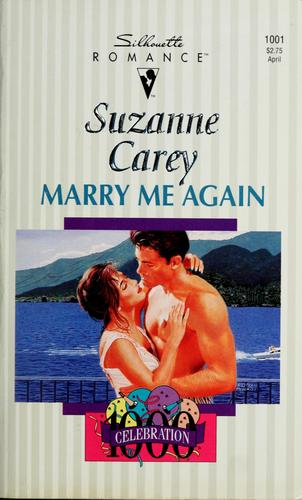 Marry me again by Suzanne Carey
