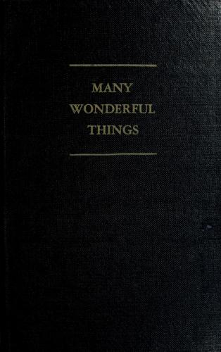 Many wonderful things by Robert W. Huffman