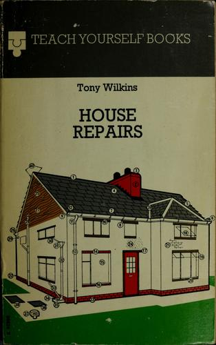 House repairs by Tony Wilkins