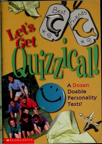 Let's get quizzical! by Marie Morreale