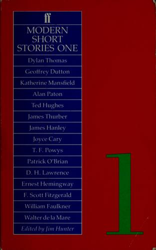 Modern Short Stories One by Jim Hunter