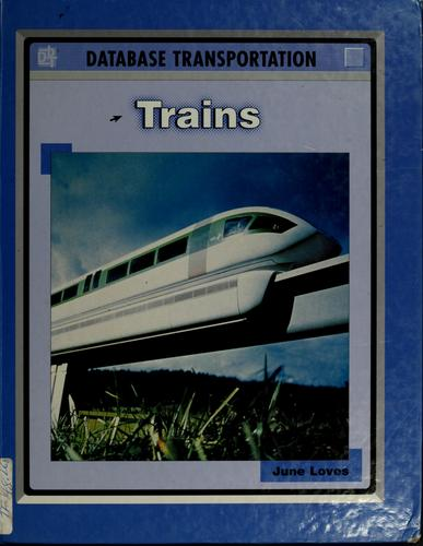Trains by June Loves