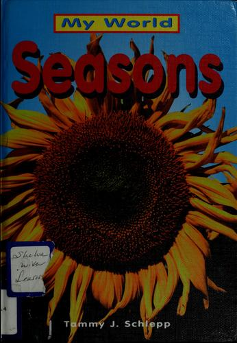 Seasons by Tammy J. Schlepp