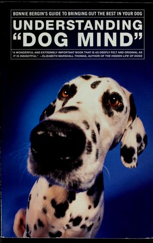 "Understanding ""dog mind"" by Bonnie Bergin"