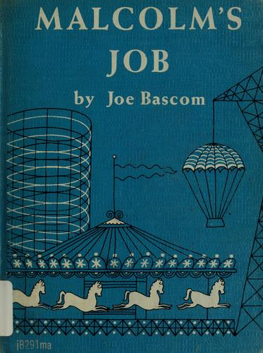 Malcolm's job by Joe Bascom