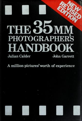 The 35 MM photographer's handbook by Julian Calder