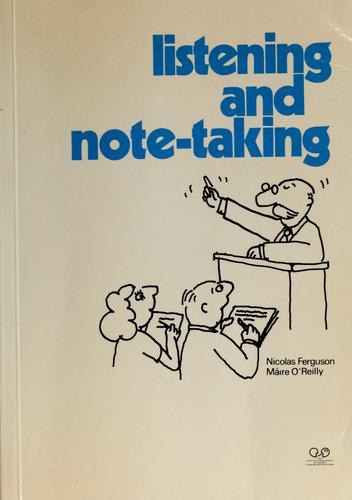Listening and note-taking by Nicolas Ferguson