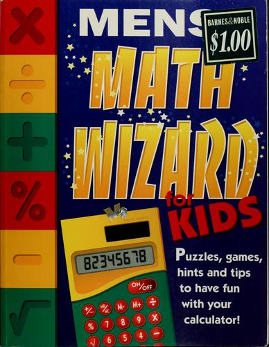 Mensa math wizard for kids by John Bremner