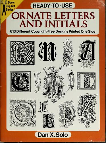 Ready-to-use ornate letters and initials by Dan X. Solo