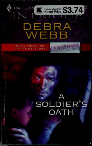 A soldier's oath by Debra Webb