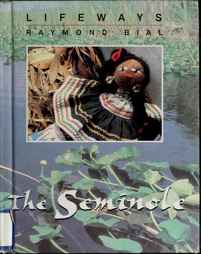 The Seminole by Raymond Bial