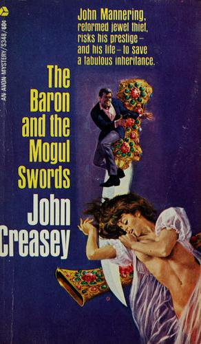 The Baron and the Mogul swords by John Creasey