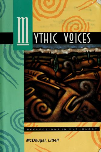 Mythic voices by Alison Dickie